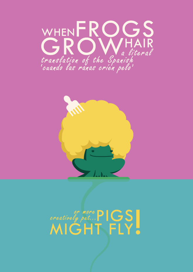 when frogs grow hair 1 – Hop To It
