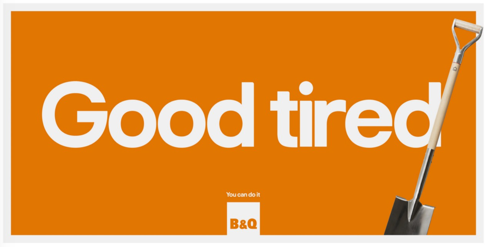 The words 'Good tired.' next to a spade